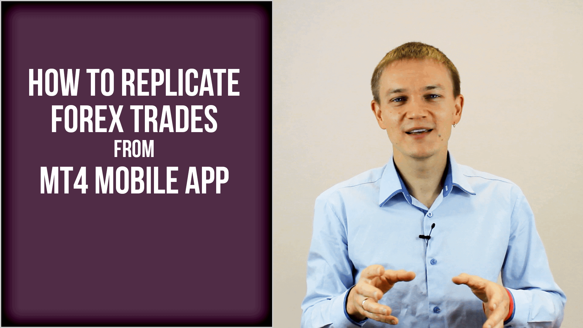 How to Copy Forex Trades from MT4 Mobile to other MT4 Accounts