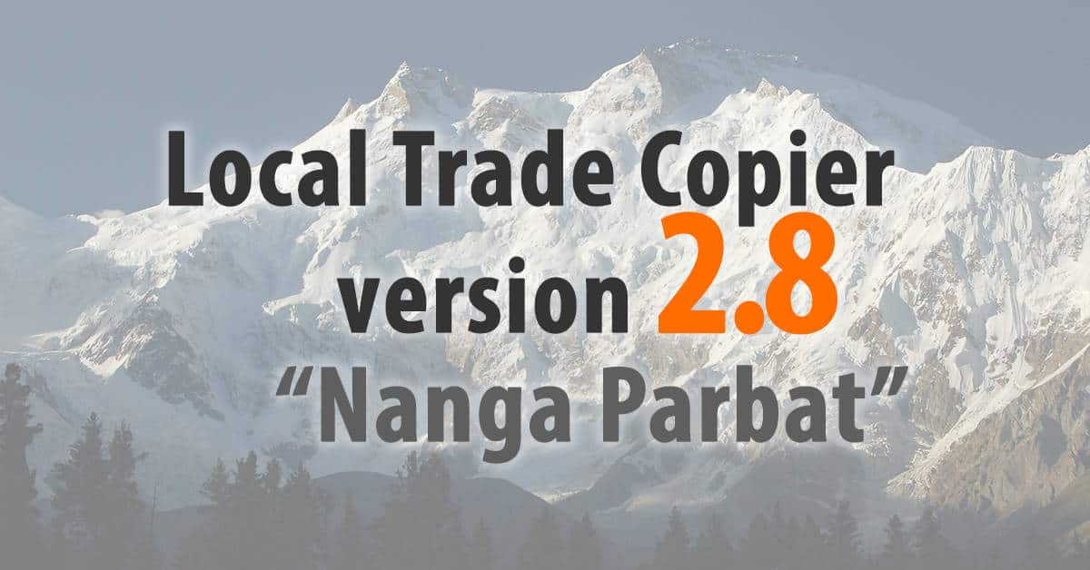 "Local Trade Copier 2.8 ""Nanga Parbat"""