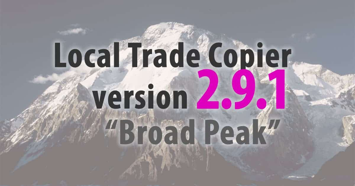 Update: Local Trade Copier 2.9.1