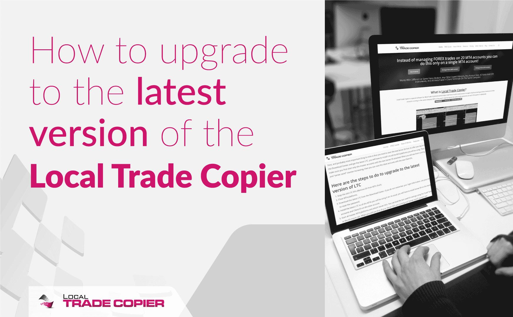 Local-Trade-Copier-Tutorials-upgrading-ltc-1745x1080
