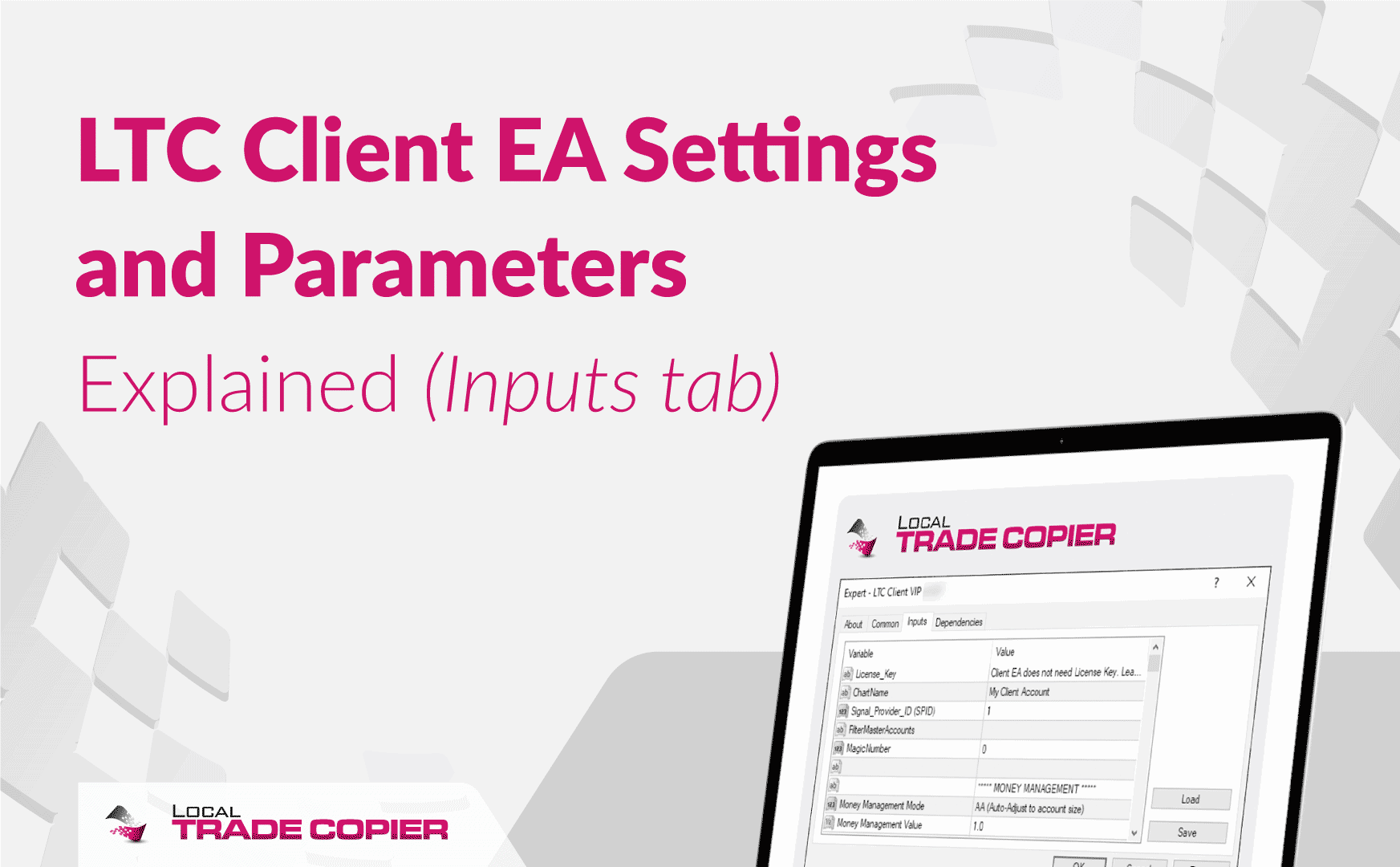 LTC Client EA Settings and Parameters Explained (Inputs tab)