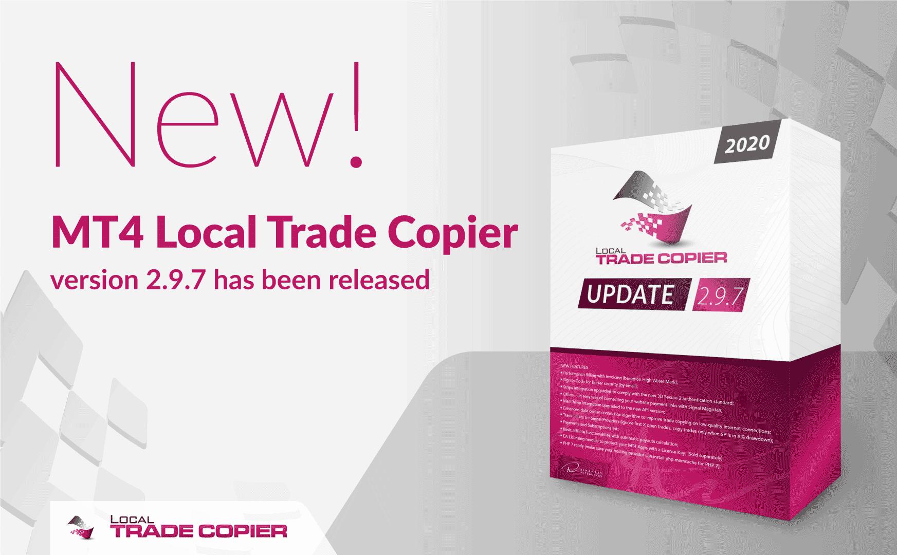 New MT4 Local Trade Copier version 2.9.7 has been released