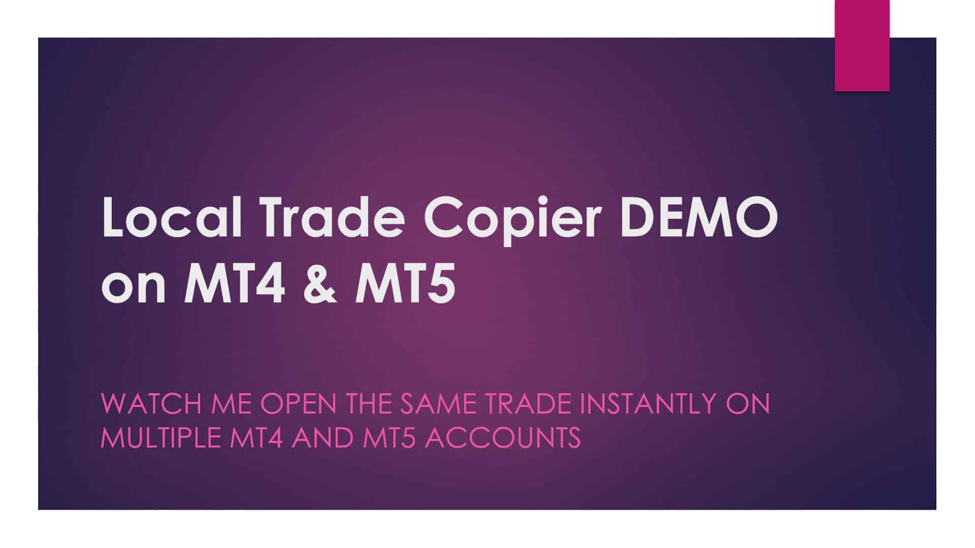 Local Trade Copier DEMO on MT4 and MT5